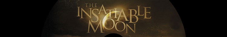 Insatiable Moon - Blu-ray authoring duplication